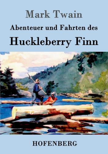 Книга Приключения Гекльберри Финна (Adventures of Huckleberry Finn) на немецком