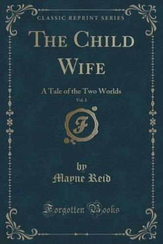 Книга Жена-дитя (The Child Wife) на английском