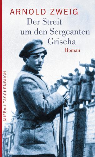 Книга Спор об унтере Грише (Der Streit um den Sergeanten Grischa) на немецком