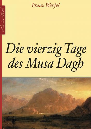 Книга Сорок дней Муса-Дага (Die Vierzig Tage des Musa Dagh) на немецком