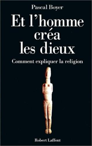 Объясняя религию. Природа религиозного мышления