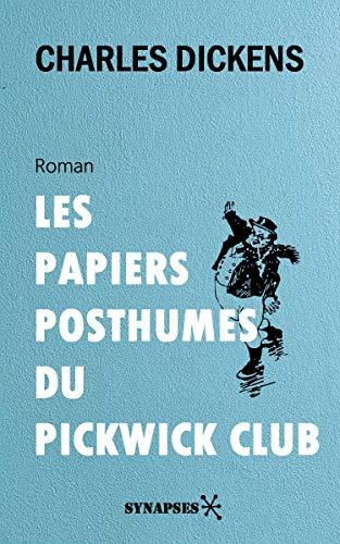 Book The Pickwick Papers (The Posthumous Papers of the Pickwick Club) in French