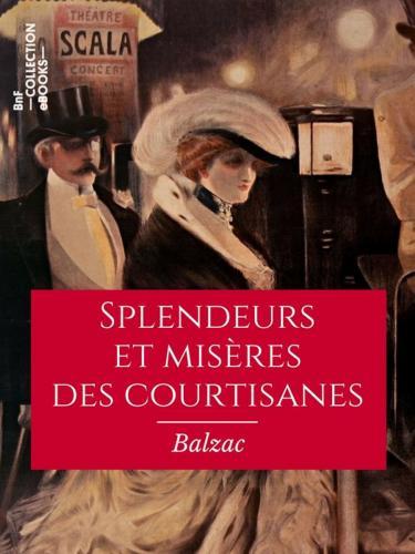 Книга Блеск и нищета куртизанок (Splendeurs et misères des courtisanes) на французском