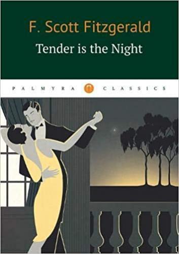 Книга Ночь нежна (Tender is the Night) на английском