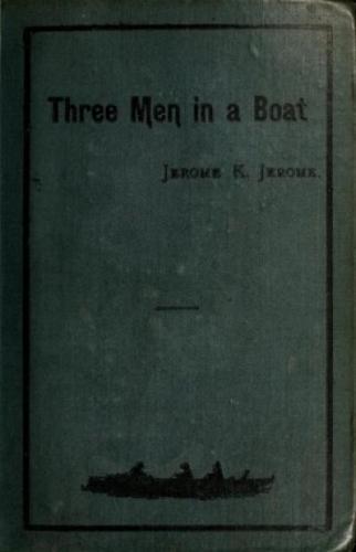 Книга Трое в лодке, не считая собаки (Three men in a boat (to say nothing of the dog)) на английском