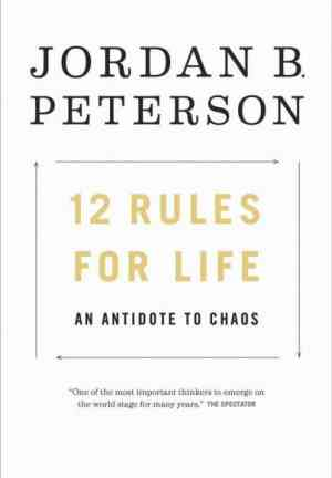 Book 12 rules for life: An Antidote to Chaos (12 rules for life: an antidote to chaos) in English