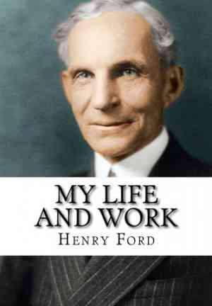 Book Henry Ford - My Life and Work (Henry Ford - My Life and Work) in English