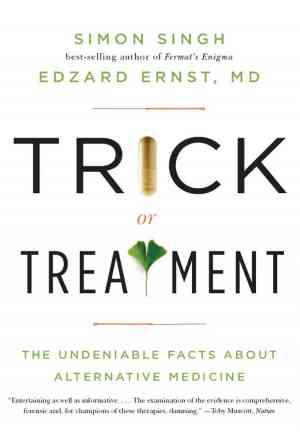 Book Trick or Treatment? Alternative Medicine on Trial (Trick or Treatment? Alternative Medicine on Trial) in English